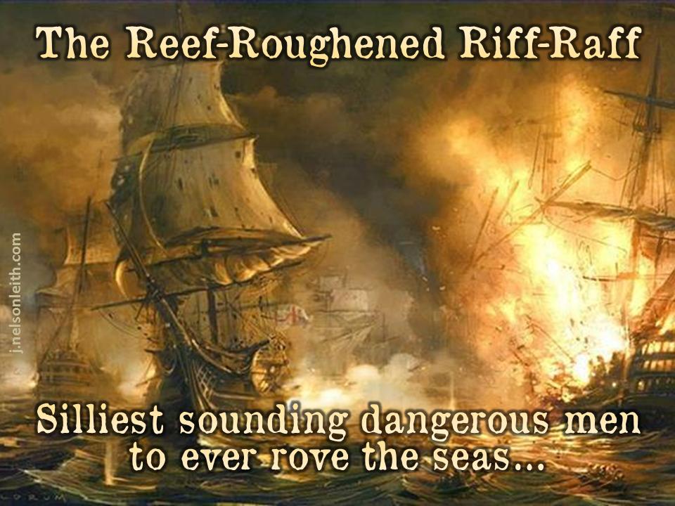 ReefRoughenedRiffRaff